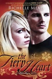 The Fiery Heart Bloodlines 4 By Richelle Mead