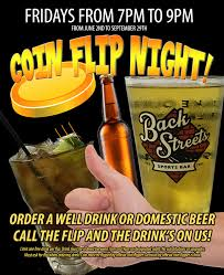 Flips Patio Grill Drink Specials by Special Events Backstreets Sports Bar
