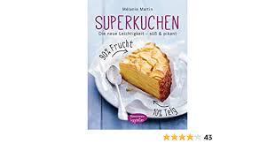 superkuchen 90 frucht 10 teig die neue leichtigkeit