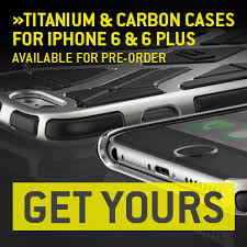 The Ultimate Titanium & Carbon Cases for iPhone 6 & 6 Plus Now