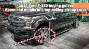 2018 Ford F 150 Buying Guide Specs And Details Of A Top Selling ... Why Ford Has Stopped Production Of Americas Bestselling Pickup Trucks Grab Three Positions In America Five Vehicles In September Edition Autonxt Truck Best Buy 2018 Kelley Blue Book What Was The Car 2015 News Carscom These Are Most Popular Cars And Trucks Every State Fords Alinum F150 Truck Is No Lweight Fortune Selling For 40 Years Fseries Built American History First Cj Pony Parts