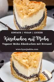 veganer käsekuchen mit mohn und streusel