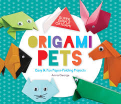 Cover Origami Pets Easy Fun Paper Folding Projects