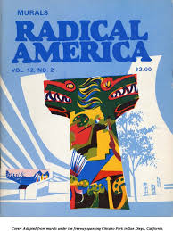 Chicano Park Murals Meanings by Radical America Vol 12 No 2 1978 March April Mural Chicano