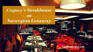 armony cuisine plan de cagne why you need to book cagney s steakhouse on getaway