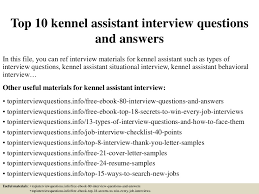 Top 10 Kennel Assistant Interview Questions And Answers