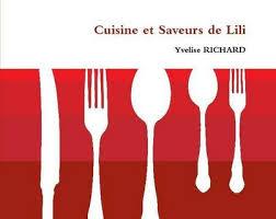 cuisine de lili cuisine et saveurs de lili by yvelise richard paperback lulu
