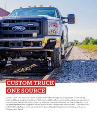 100 Custom Truck And Equipment CUSTOM TRUCK ONE SOURCE FlipHTML5
