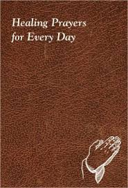 Healing Prayers For Every Day By Catholic Book Publishing Co Hardcover