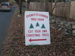 The Sign For Everetts Corner Tree Farm On Sherwood Road Temporary Signs Other Easton