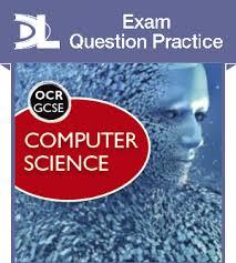 OCR GCSE Computer Science Exam Question Practice