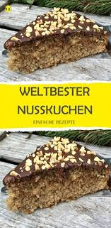 weltbester nusskuchen easy pastry recipes pastry