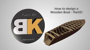 fusion 360 how to design a wooden boat part01 youtube