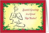 Seasons Greetings To Yoga Teacher Card