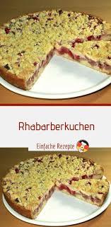 rhabarberkuchen einfache rezepte