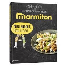 recettes maxi cuisine marmiton mini budget maxi plaisir les recettes incontournables