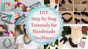DIY Step By Tutorials For Handmade Necklaces