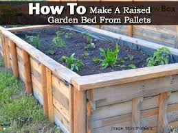 Make Raised Bed How To A Garden From Pallets Plans