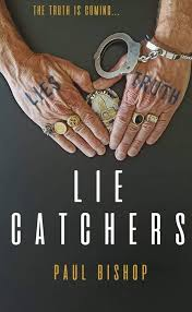 AN AUTHENTIC CRIME THRILLER LIE CATCHERS