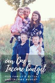 Our Actual One-Income Budget For Our Family Of Five - Jessi Fearon
