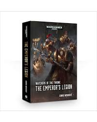 Watchers Of The Throne Emperors Legion EBook