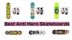 100 Ccs Decks 11 Best Anti Hero Skateboards The Ultimate List 2018