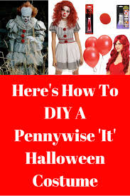Rosie The Riveter Halloween Diy by Here U0027s How To Diy A Pennywise U0027it U0027 Halloween Costume Whether You