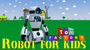 Toy Factory Robots For Kids Robot Cartoon For Children Robot