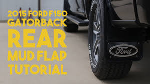 2015 F150 Gatorback No Body Drill: REAR Mud Flap Install Tutorial ... Mud Flaps For Lifted Truck And Suvs Ford Flaps 4051mr Airhawk Accsories Inc F150 Husky Kiback Autoeqca Cadian 52016 Custom Molded Rear Guards Review Install 52018 Blue Oval Gatorback Flap Set Gb1223cutfc Focus Rs 16 Rally Rblokz Or Weathertech Mud Diesel Forum Thedieselstopcom Built Tough On My 1995 F250 Psd Powerstroke Oem Splash Thumbs Up