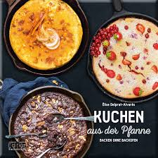 rezepte für kuchen aus der pfanne b z berlin