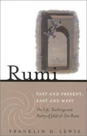 Rumi Past And Present East West The Life Teachings Poetry