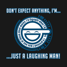 JUST A LAUGHING MAN