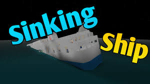 Sinking Ship Simulator The Rms Titanic by Sinking Ship Roblox