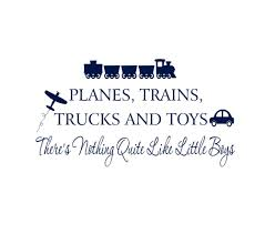 100 My Love For You Is Like A Truck Boy Wall Decals Planes Trains S And Toys Nothing Quite