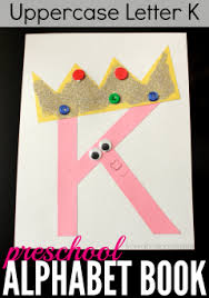 K Is For King And This Preschool Alphabet Book Craft A Perfect Way To Teach
