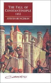 si e de constantinople the fall of constantinople 1453 by steven runciman