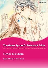 The Greek Tycoons Reluctant Bride Harlequin Comics By Kate Hewitt