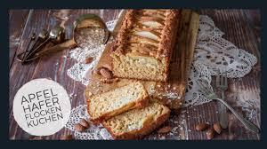 apfel haferflocken kuchen einfacher kuchen ohne zucker