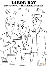 100 Labor Day Worksheets Free Easter Multiplication Salute To You The American Worker Coloring Page Pages