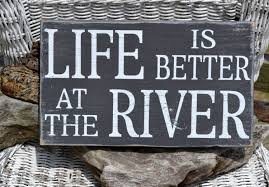 100 River House Decor Sign Life Is Better At The By CarovaBeachCrafts
