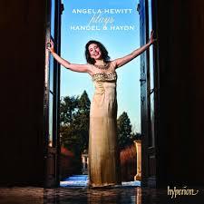 Angela Hewitt Haydn Handel Angela Hewitt in Recital Amazon