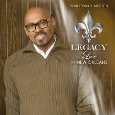 Bishop Paul S. Morton - Legacy: Live In New Orleans - Amazon.com Music You Ask Me Why Im Happy Youtube Chester Baldwin Sing It On Sunday Morning Online Bookstore Books Nook Ebooks Music Movies Toys Obituary Maryanne Taptich Barnes Realtor Tpreneur And The Blog St Peters Lutheran Church Of Warsaw Indiana Olive Tree Network Hosts Martin Luther King Jr Breakfast Jan 16 2017 Video Thank God For Bible 1981 Rev F C Sister Janice Barnes Restoration Worship Center Choir Luther Favor Larry Crews Family What Will By Simonetta Carr Can Say