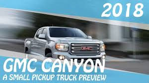 2018 GMC CANYON A SMALL PICKUP TRUCK PREVIEW - YouTube New Small Chevy Truck Models Check More At Http Gmc Canyon Denali Vs Honda Ridgeline Review Business Insider 2018 Canyon A Small Pickup Truck Preview Youtube 2017 Review Ratings Specs Prices And Photos The Car Diecast Hobbist 1959 Small Window Step Side Truck 2004 Overview Cargurus Big Capabilities 2015 Chevrolet Ck Wikiwand Slt Digital Trends