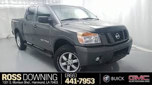Ross Downing Used Cars Is A Hammond Cadillac, Buick, Chevrolet, GMC ... Fairbanks Used Nissan Titan Vehicles For Sale 2014 4x4 Colwood Cart Mart Cars Trucks 2017 Truck Crew Cab For In Leesport Pa Lebanon Used Nissan Titan Sl 4wd Crew Cab Truck For Sale 800 655 3764 2010 Xe At Woodbridge Public Auto Auction Va Iid 2006 Se Stock 14811 Sale Near Duluth Ga New 2018 San Antonio Car Dealers Chicago 2016 Xd Vernon Platinum Reserve 4x4 Wnavigation