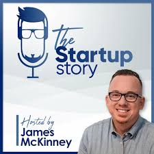 100 Munoz Studio The Startup Story Podcast James McKinney Listen Notes