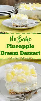 easy no bake dessert recipes no bake pineapple dessert meatloaf and melodrama