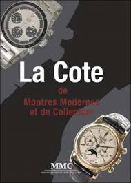 montre moderne et collection la cote des montres modernes et de collection relié collectif
