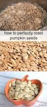 Roasted Salted Shelled Pumpkin Seeds by Best 25 Roasted Pumpkin Seeds Ideas On Pinterest Cooking