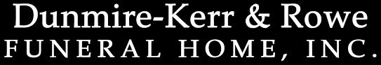 Dunmire Kerr & Rowe Funeral Home Inc