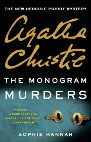 Monogram Murders Thanks to Sophie Hannah no Curtain for